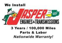 We install Jasper Engines & Transmissions. 3 years / 100,000 miles parts & labor. Nationwide warranty!